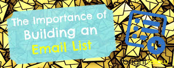 The Importance Of An Email List For Your Online Business And How To Create One