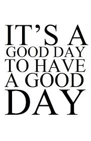 How to Make Every Day a Great Day